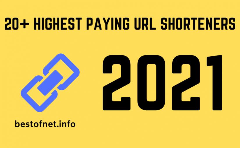 Top 25 Best Highest Paying URL Shortener Websites for 2021